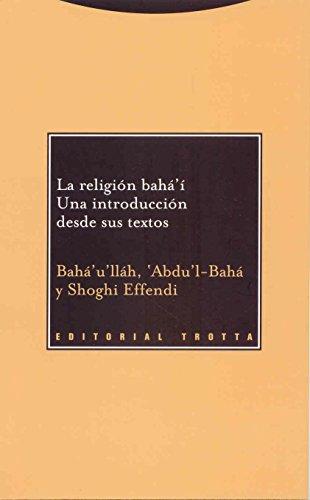 La religión bahá'í: Una introducción desde sus textos (Paradigmas) por Bahá'u'lláh