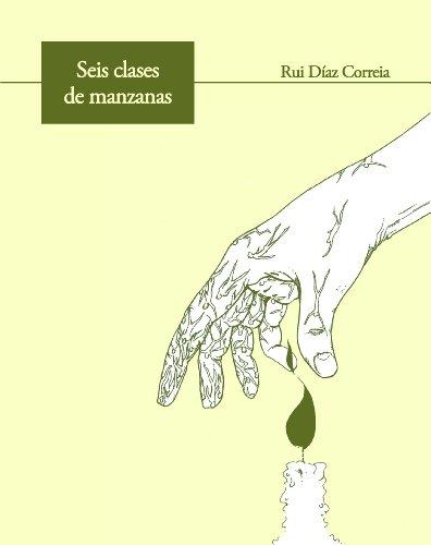 Seis clases de manzanas por Rui Díaz Correia