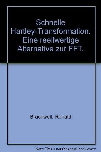Schnelle Hartley-Transformation: Eine reellwertige Alternative zur FFT