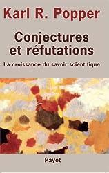 Conjectures et réfutations : La croissance du savoir scientifique