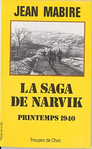 La Saga de Narvik: Printemps 1940 (Troupes de choc) par Jean Mabire