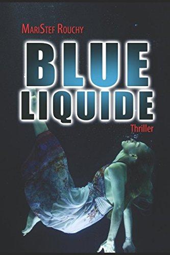 BLUE LIQUIDE par Maristef ROUCHY