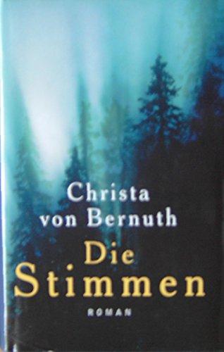 Die Stimmen Christa von Bernuth Roman.