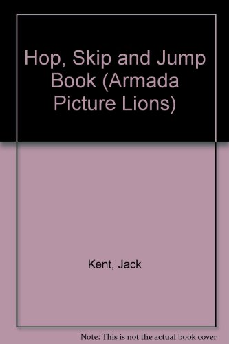 Jack Kent's hop, skip and jump book.