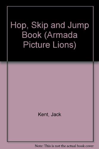Jack Kent's hop, skip and jump book.