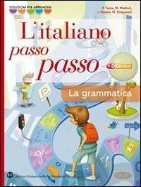 Italiano passo passo. Grammatica. Con quaderno. Per la Scuola media. Con CD-ROM. Con espansione online