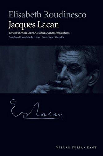 Jacques Lacan: Bericht über ein Leben, Geschichte eines Denksystems