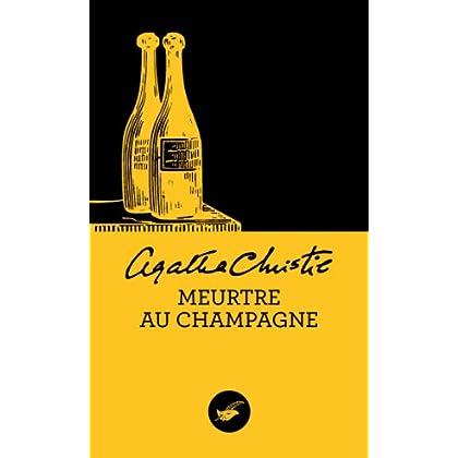 Meurtre au champagne (Nouvelle traduction révisée) (Masque Christie)