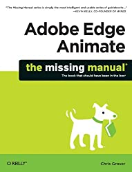Adobe Edge Animate - The Missing Manual