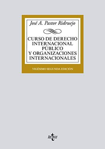 Curso de Derecho Internacional Público y de Organizaciones Internacionales (Derecho - Biblioteca Universitaria De Editorial Tecnos)