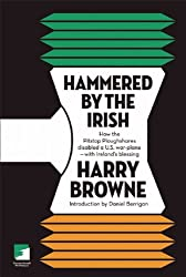 Hammered by the Irish: How the Pitstop Ploughshares Disabled a U.S. War Plane-with Ireland's Blessing