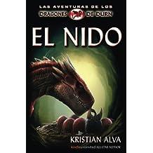 El Nido: Las Aventuras de los Dragones de Durn: Volume 1