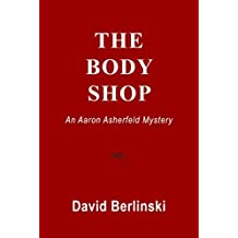 The Body Shop: An Aaron Asherfeld Mystery