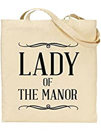 Lady of The Manor - Downton Abbey Fan - Aristocratic Joke - TOTE - Bag - Handbag - Shopping - Novelty Gift by TeeDemon®