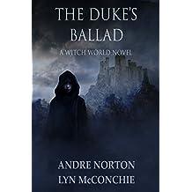 The Duke's Ballad (Witch World Estcarp Cycle Book 10)