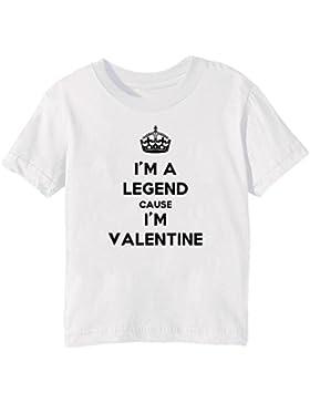 I'm A Legend Cause I'm Valentine Bambini Unisex Ragazzi Ragazze T-Shirt Maglietta Bianco Maniche Corte Tutti Dimensioni...