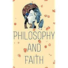 Philosophy and Faith (English Edition)