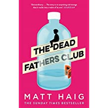 The Dead Fathers Club (English Edition)