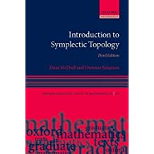 Introduction to Symplectic Topology (Oxford Mathematical Monographs)