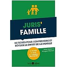 Juris' famille : 25 fiches pour comprendre et réviser le droit de la famille