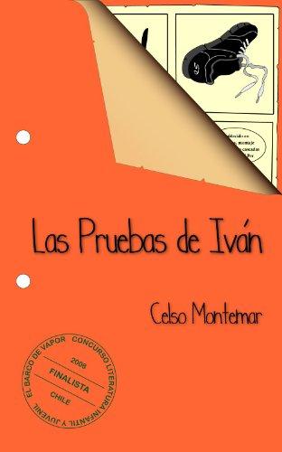 Descargar Libro Las Pruebas de Iván de Celso Montemar