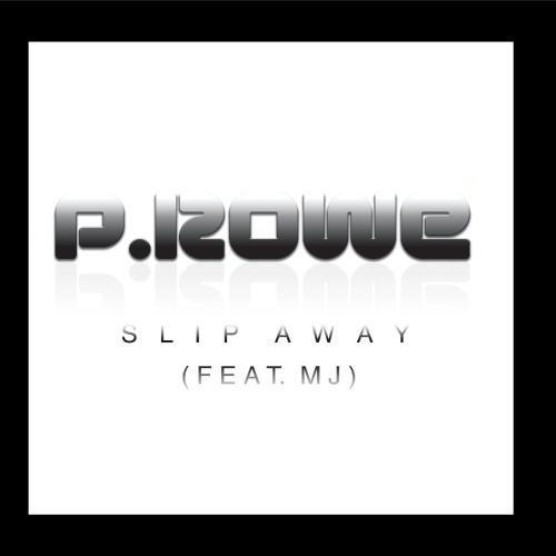 Mj Slip (Slip Away (feat. Mj))