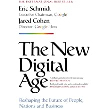 The New Digital Age: Reshaping the Future of People, Nations and Business (English Edition)