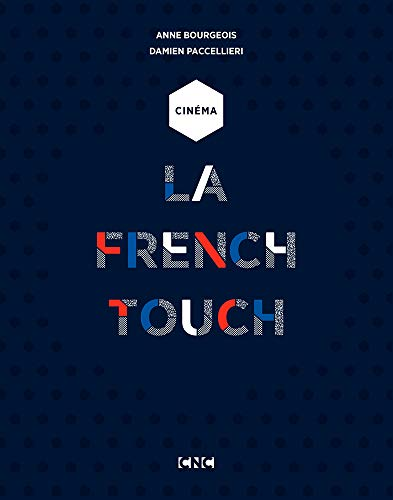 Cinéma - La French Touch