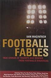 Football Fables by Iain Macintosh (2008-08-01)