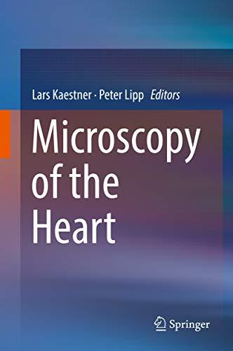 Microscopy Of The Heart por Lars Kaestner epub