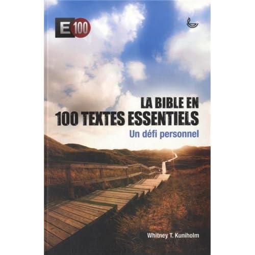 La Bible en 100 textes essentiels : Un défi personnel