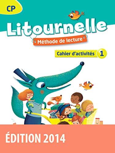 Litournelle CP par Florence Chateau-Larue, Valérie Drevillon, Marie-Pierre Attard-Legrand, Pierre Chaulet