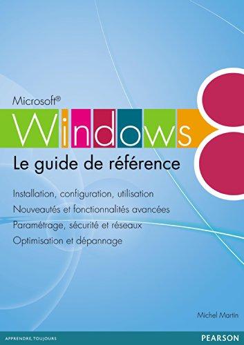 Livre gratuits en ligne Windows 8: Le guide de référence pdf, epub ebook