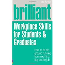 Brilliant Workplace Skills for Students & Graduates