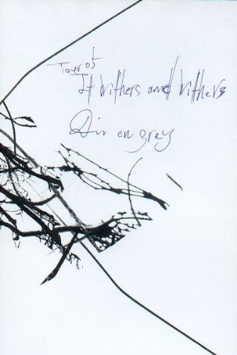 Dir En Grey - It Withers And Withers - Dvd