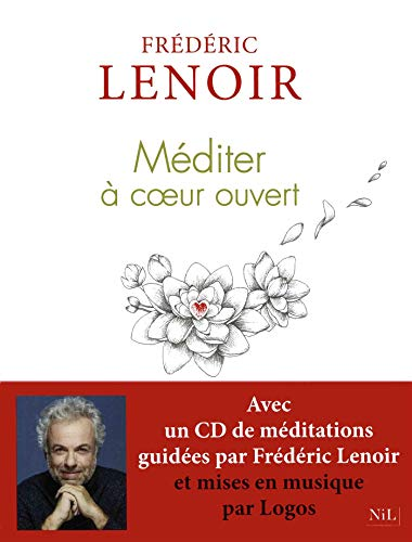 Méditer à coeur ouvert (1CD audio MP3)
