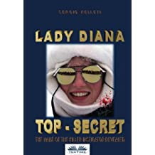 Lady Diana - Top Secret: The name of the killer instigator revealed.