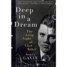 Deep in a Dream: The Long Night of Chet Baker (Paperback) - Common