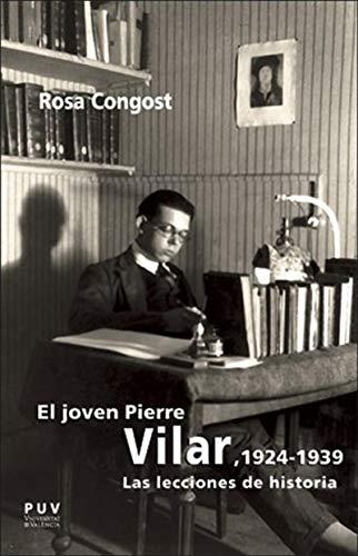El joven Pierre Vilar, 1924-1939: Las lecciones de historia