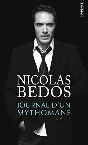 Journal d'un mythomane, vol. 1 par Nicolas Bedos