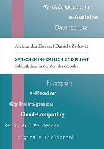 Zwischen Öffentlich und Privat: Bibliotheken in der Zeit des e-Books