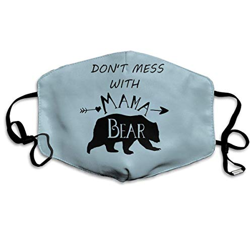 HUSDFS Mouth Masks Don't Mess Mama Bear Mouth Mask Unisex Dustproof Mask Reusable Mask for Men and Women