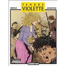 Tendre Violette, Tome 1 :
