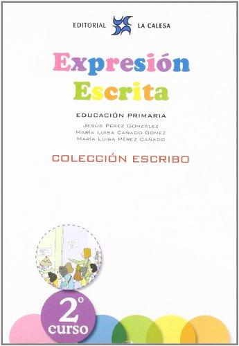 Expresión Escrita 2. (La Calesa. Colección Escribo. La Calesa - 9788481051551 por JESÚS PÉREZ GONZÁLEZ
