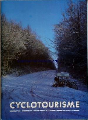 CYCLOTOURISME [No 341] du 01/12/1986 - organe officiel de la federation francaise de cyclotourisme