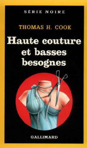Haute couture et basses besognes