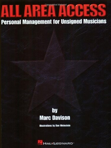 All Area Access: Personal Management for Unsigned Musicians (English Edition)