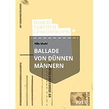 Ballade von dünnen Männern - Hosentaschengeschichte #013