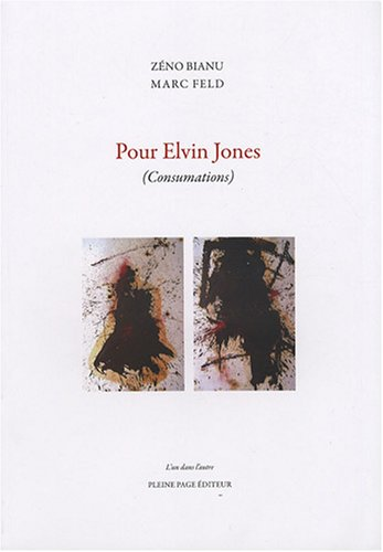 Pour Elvin Jones : (Consumations)