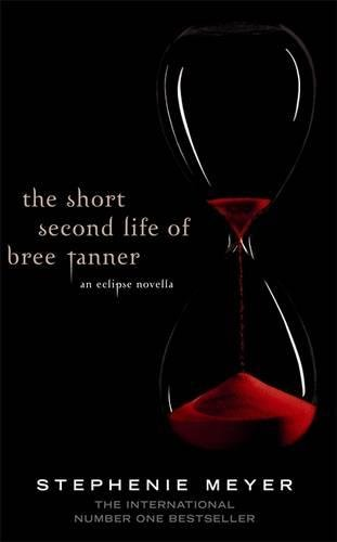 the-short-second-life-of-bree-tanner-an-eclipse-novella-twilight-saga-band-5